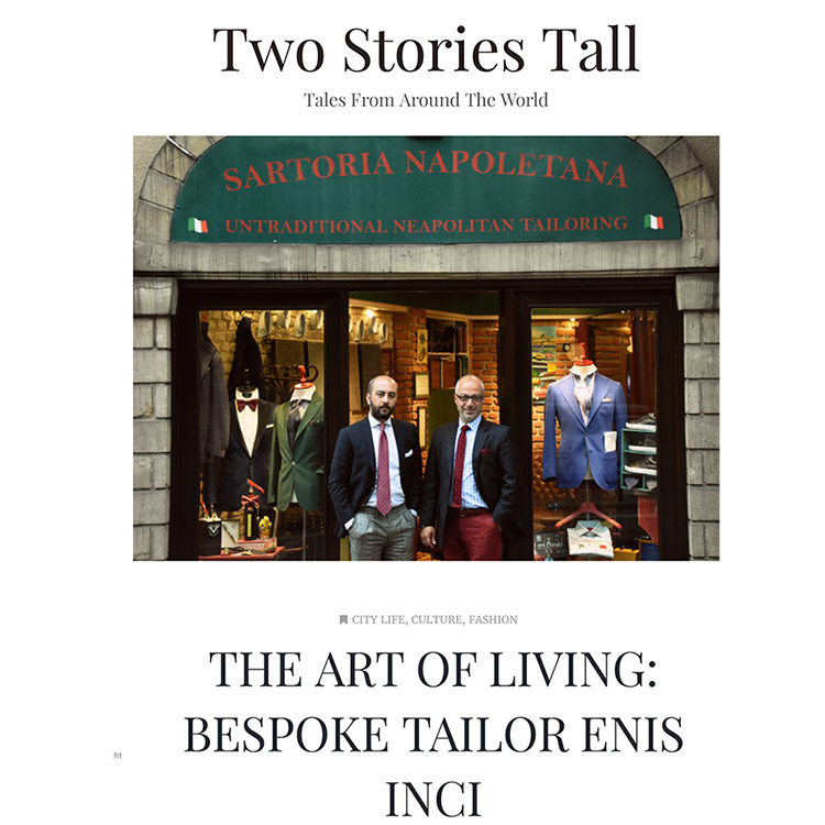 Bespoke Tailor Enis Inci Two Stories Tall - The Art of Living